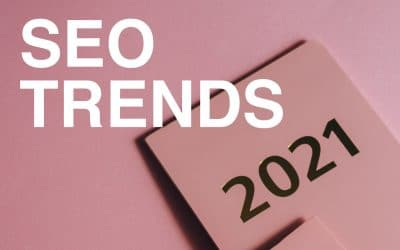 7 SEO Trends to Know for 2021